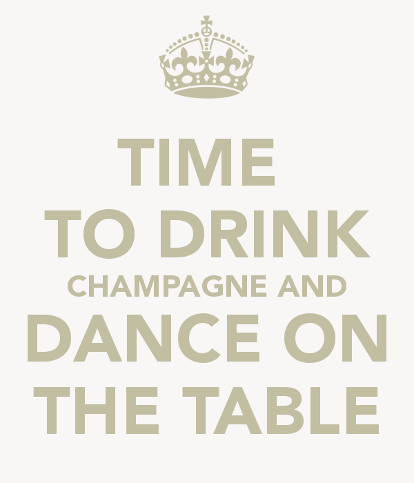 time-to-drink-champagne-and-dance-on-the-table-23